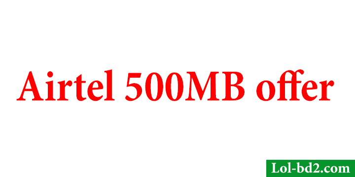airtel-500-mb-offer
